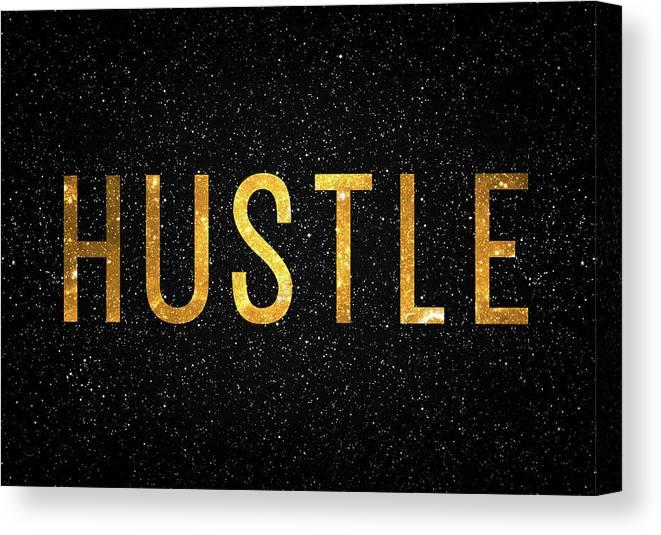 Hustle Canvas Print featuring the digital art Hustle by Zapista OU
