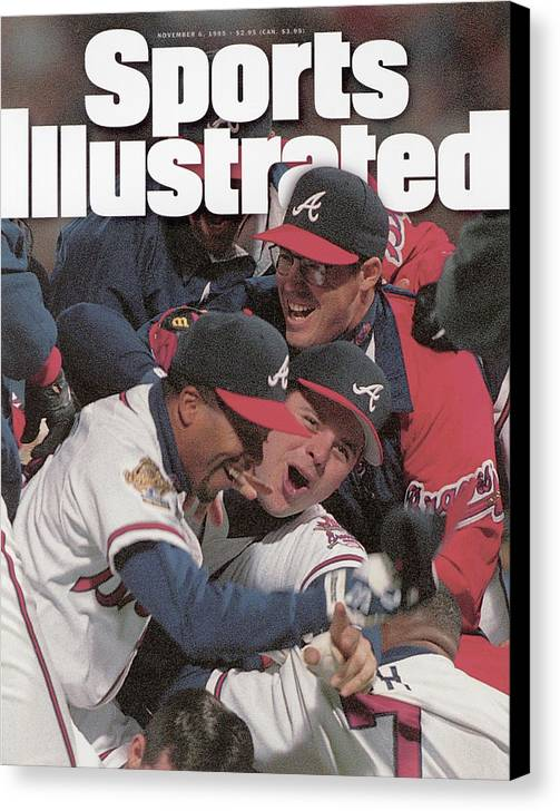 Atlanta Canvas Print featuring the photograph Atlanta Braves, 1995 World Series Sports Illustrated Cover by Sports Illustrated