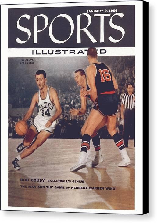 Magazine Cover Canvas Print featuring the photograph Boston Celtics Bob Cousy... Sports Illustrated Cover by Sports Illustrated