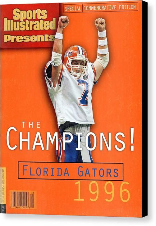 Magazine Cover Canvas Print featuring the photograph Florida Qb Danny Wuerffel, 1997 Sugar Bowl Sports Illustrated Cover by Sports Illustrated