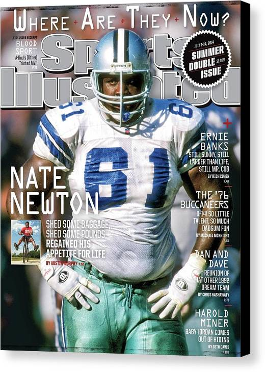 Magazine Cover Canvas Print featuring the photograph Nate Newton, Where Are They Now Sports Illustrated Cover by Sports Illustrated
