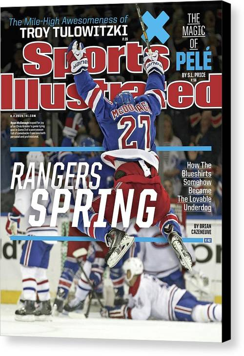 Magazine Cover Canvas Print featuring the photograph Rangers Spring How The Blueshirts Somehow Became The Sports Illustrated Cover by Sports Illustrated