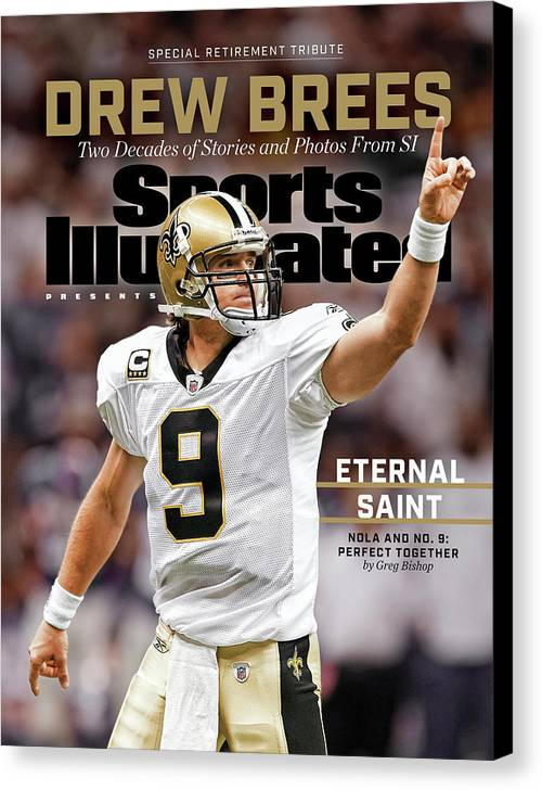 Published Canvas Print featuring the photograph New Orleans Saints Drew Brees, Special Retirement Commemorative Issue by Sports Illustrated