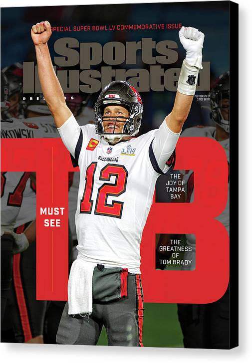 Super Bowl Lv Canvas Print featuring the photograph Tampa Bay Bucs Tom Brady Super Bowl LV Commemorative Issue Cover by Sports Illustrated