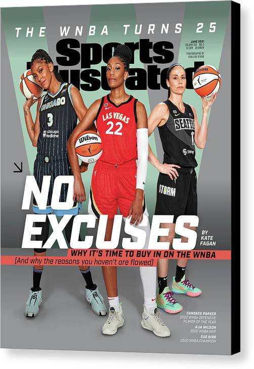 Female Canvas Print featuring the photograph WNBA Turns 25 No Excuses Sports Illustrated Cover by Sports Illustrated