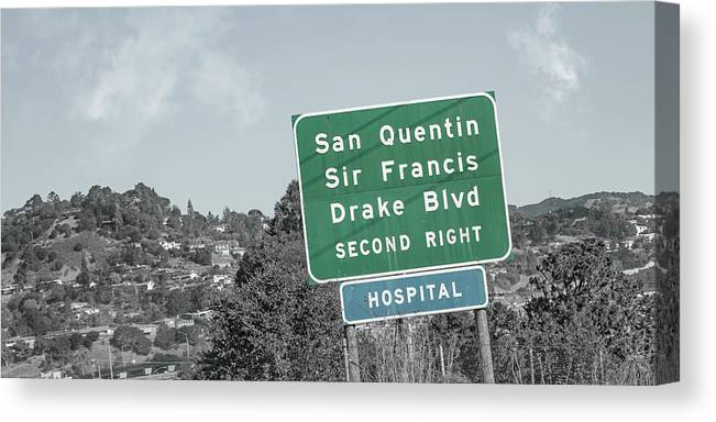 San Canvas Print featuring the photograph San Quentin California Highway Sign by Betsy Knapp