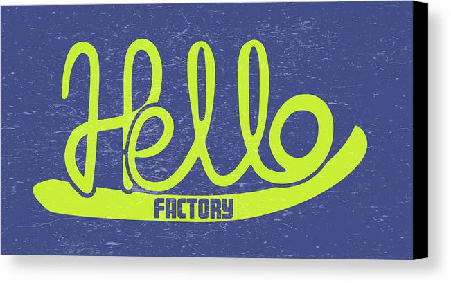 Illustration Canvas Print featuring the digital art Hello Factory by Ana Cortes