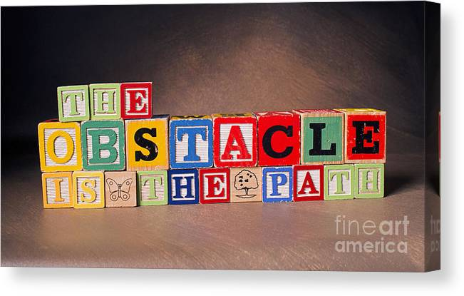 The Obstacle Is The Path Canvas Print featuring the photograph The Obstacle Is The Path by Art Whitton