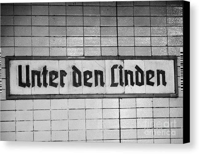 Berlin Canvas Print featuring the photograph original 1930s Unter den Linden Berlin U-bahn underground railway station name plate berlin germany by Joe Fox