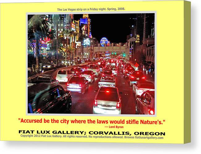 Las Vegas Canvas Print featuring the photograph Vegas Accursed by Michael Moore
