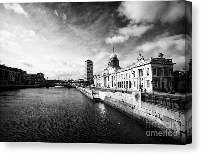 Dublin Canvas Print featuring the photograph The Custom House Custom House Quay And River Liffey Dublin Republic Of Ireland by Joe Fox
