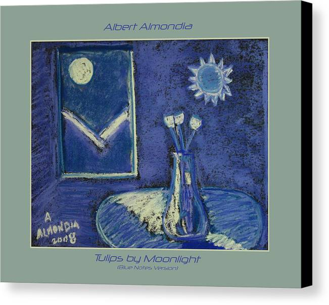 Tulips Canvas Print featuring the painting Tulips By Moonlight - Blue Notes Version by Albert Almondia