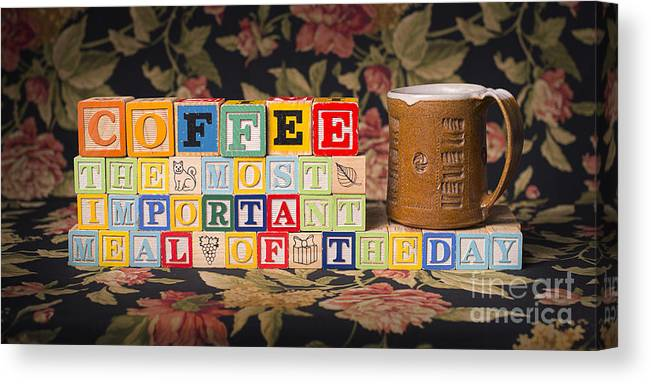 Coffee The Most Important Meal Of The Day Canvas Print featuring the photograph Coffee The Most Important Meal of the Day by Art Whitton
