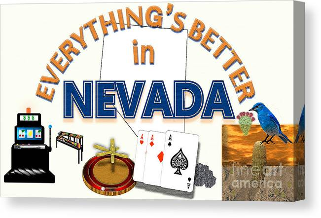 Nevada Canvas Print featuring the digital art Everything's Better in Nevada by Pharris Art