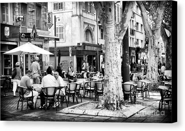 Cafe Time In Marseille Canvas Print featuring the photograph Cafe Time In Marseille by John Rizzuto