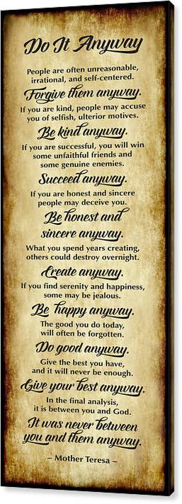Do It Anyway - Mother Teresa - Vertical Parchment Style  by Ginny Gaura