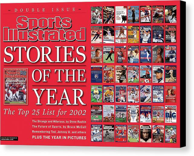 Magazine Cover Canvas Print featuring the photograph Stories Of The Year The Top 25 List For 2002... Sports Illustrated Cover by Sports Illustrated