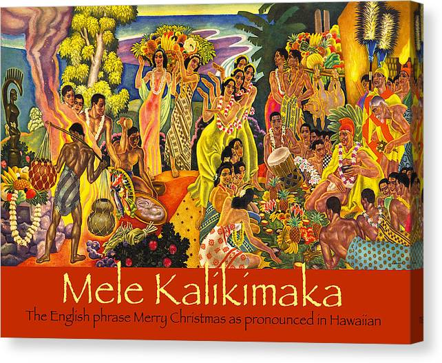 Mele Kalikimaka Canvas Print featuring the painting Mele Kalikimaka by James Temple