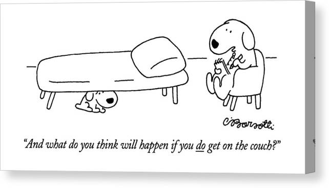 Canvas Print featuring the drawing And What Do You Think Will Happen If You Do Get by Charles Barsotti