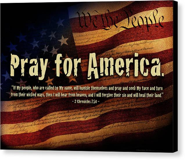 America Canvas Print featuring the mixed media Pray For America by Shevon Johnson