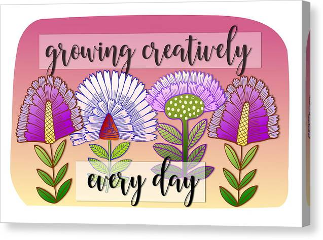 Flowers Canvas Print featuring the digital art Growing Creatively by Elaine Jackson