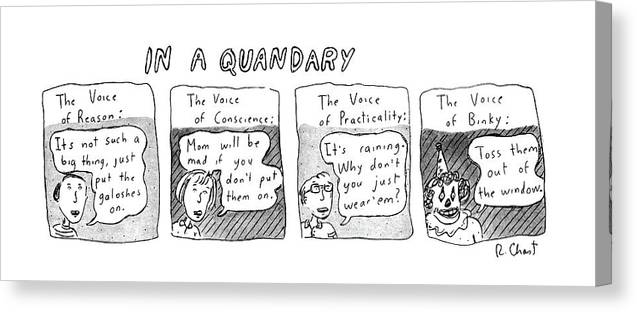 In A Quandary (the Voices Of Reason Canvas Print featuring the drawing New Yorker June 20th, 1983 by Roz Chast