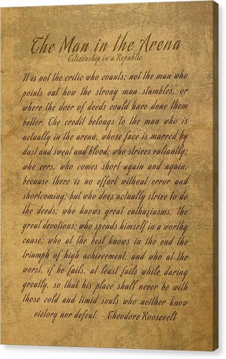 The Man in the Arena Citizenship in a Republic Teddy Roosevelt Famous Quote by Design Turnpike