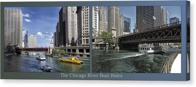 Riverwalk Canvas Print featuring the photograph Chicago River Boat Rides 2 Panel by Thomas Woolworth