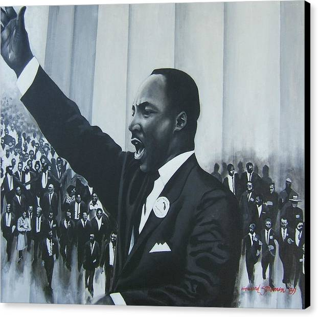 Martin Luther King Canvas Print featuring the painting I Have A Dream by Howard Stroman