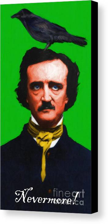 Edgar Canvas Print featuring the photograph Quoth The Raven Nevermore - Edgar Allan Poe - Painterly - Green - With Text by Wingsdomain Art and Photography