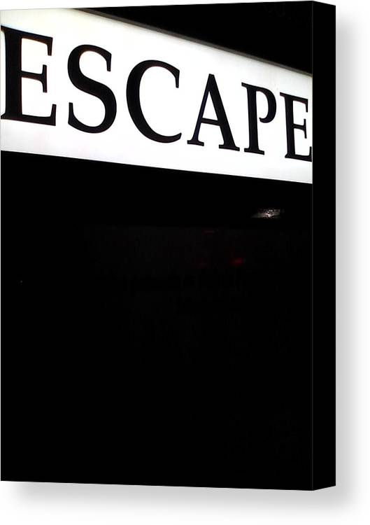 Sign Canvas Print featuring the photograph Escape by Abby Humphries
