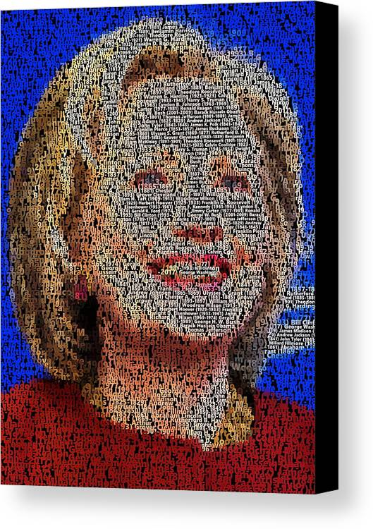 Hillary. Hillary 2016 Canvas Print featuring the painting Hillary Presidents Mosaic by Paul Van Scott