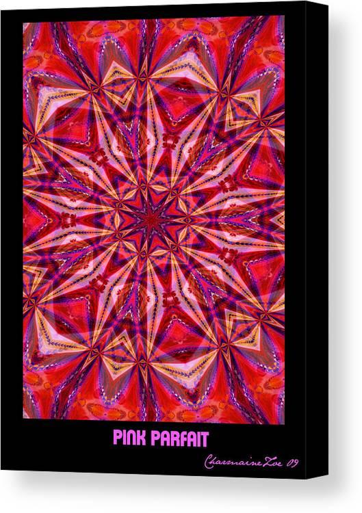 Fractal Canvas Print featuring the digital art Pink Parfait by Charmaine Zoe