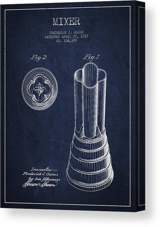 Blender Canvas Print featuring the digital art Mixer Patent From 1937 - Navy Blue by Aged Pixel