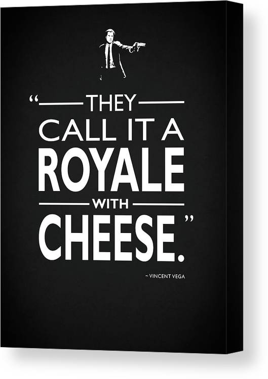 Royale With Cheese Canvas Print featuring the photograph A Royale With Cheese by Mark Rogan