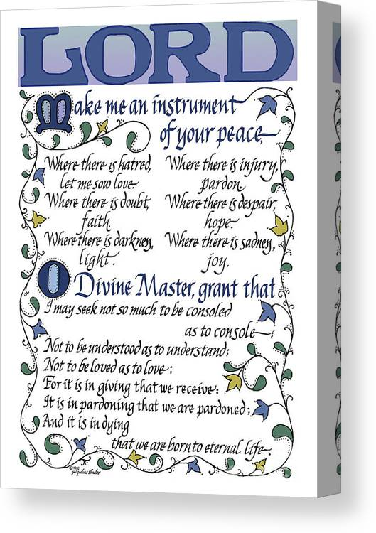 graphic about St Francis Prayer Printable referred to as St Francis Prayer Lord Create Me An Software Of Your Relaxation Canvas Print