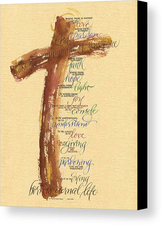 Bible Canvas Print featuring the painting St Francis Peace Prayer by Judy Dodds