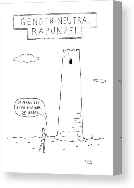 Gender-neutral Rapunzel -- A Man Calls Out To Let Canvas Print   Canvas Art  by Liana Finck 04c8756c2