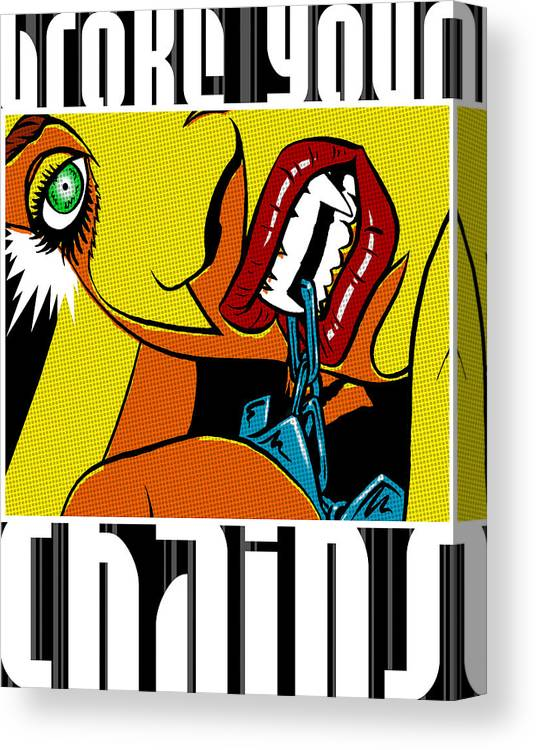 Art-pop Canvas Print featuring the drawing Broke Your Chains by Rafael Ruiz
