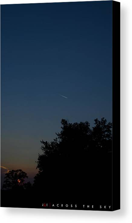 Sky Canvas Print featuring the photograph Across The Sky by Jonathan Ellis Keys
