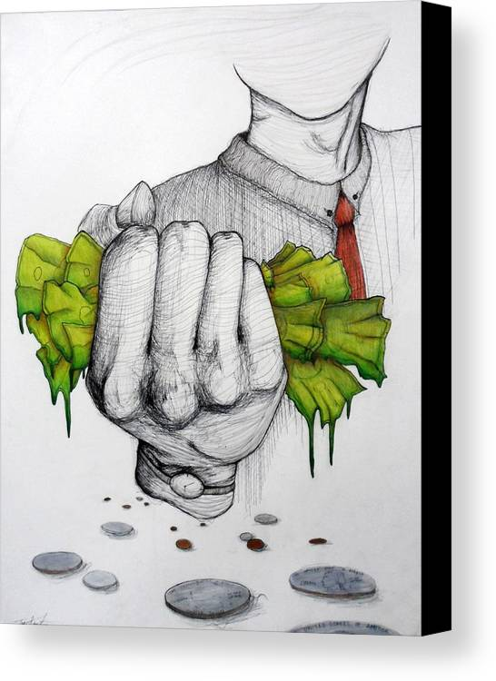 Money Canvas Print featuring the drawing Deception Of Greed by Tori Knutsen