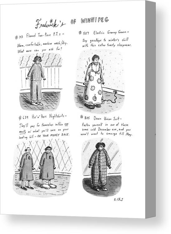 Frederick's Of Winnipeg: Title. 4-panel Drawing Shows Such Items As Flannel Pajamas Canvas Print featuring the drawing Frederick's Of Winnipeg by Roz Chast