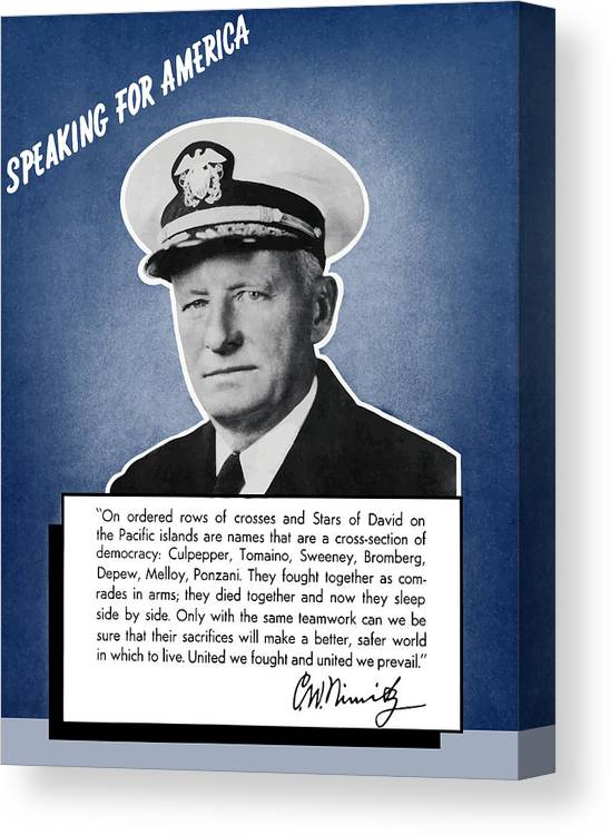 Navy Canvas Print featuring the painting Admiral Nimitz Speaking For America by War Is Hell Store