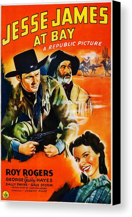 1940s Movies Canvas Print featuring the photograph Jesse James At Bay, Us Poster, Roy by Everett