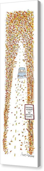 Entering Vermont Canvas Print featuring the drawing Entering Vermont by Mort Gerberg
