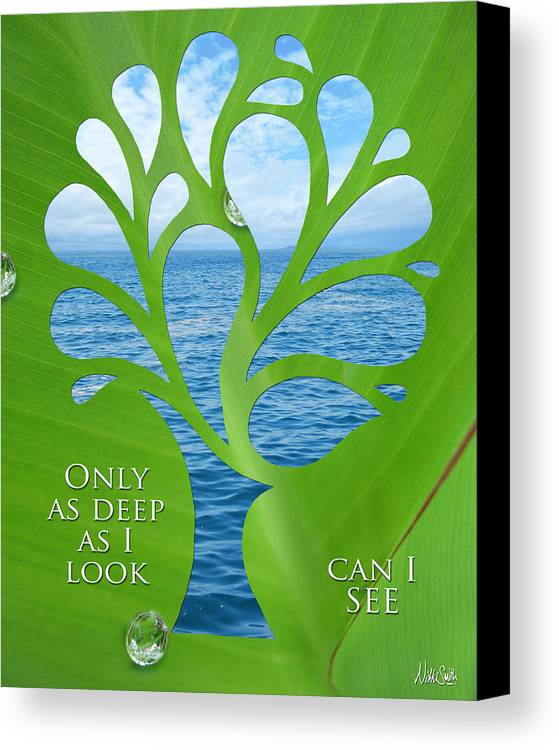 Poetry Canvas Print featuring the mixed media Only As Deep As I Look Can I See by Nikki Smith