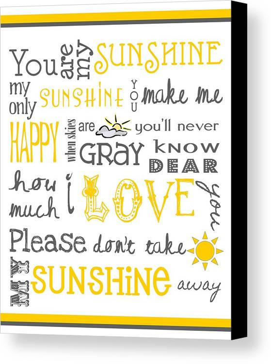 Baby Canvas Print featuring the digital art You Are My Sunshine Poster by Jaime Friedman