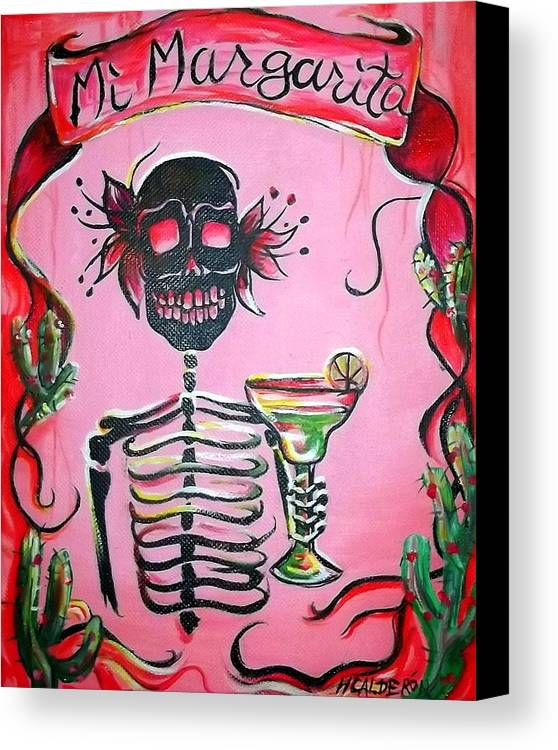 Day Of The Dead Canvas Print featuring the painting Mi Margarita by Heather Calderon