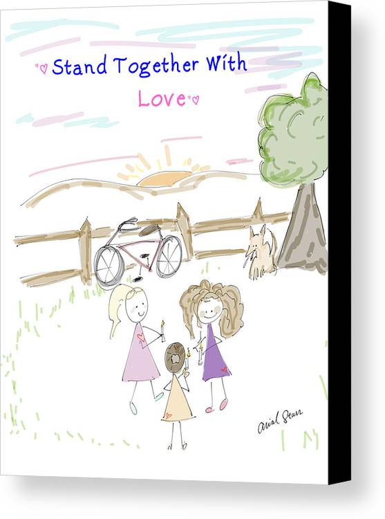 Love Canvas Print featuring the digital art Stand Together With Love by Arial Starr