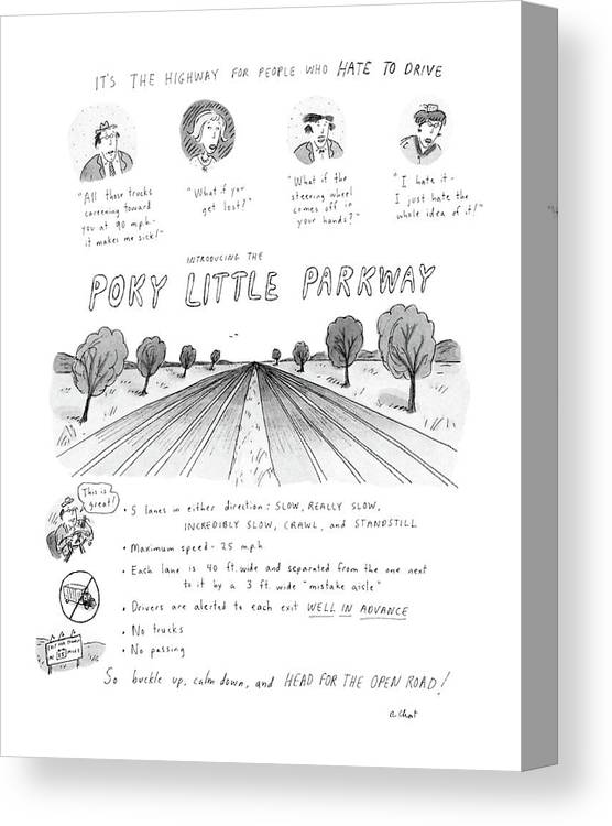 No Caption Poky Little Parkway: Cartoon Describes Maximum Speed On 10-lane Road Canvas Print featuring the drawing It's The Highway For People Who Hate To Drive by Roz Chast